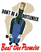 Wpa Framed Prints - Dont Be A Bottleneck Framed Print by War Is Hell Store