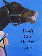 Thoroughbred Mixed Media - Dont Give Me Any Lip by Patricia Barmatz