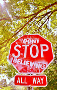 Toriaray Prints - Dont Stop Believing Print by Victoria Lawrence