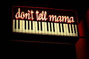 Dont Prints - Dont Tell Mama Print by Bob Christopher