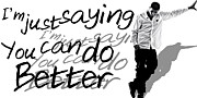 Drake - Do Better By Gbs Print by Anibal Diaz