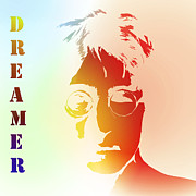 John Lennon Dreamer Not The Only One Beatle Beatles Song Songwriter Dream Posters - Dreamer 2 Poster by Stefan Kuhn