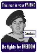 Ww11 Digital Art Framed Prints - Dutch Sailor This Man Is Your Friend Framed Print by War Is Hell Store