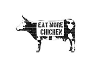 Cow Digital Art Framed Prints - Eat more chicken Framed Print by Pixel  Chimp