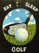 Golf Ball Painting Originals - Eat Sleep Golf by Charles Vaughn
