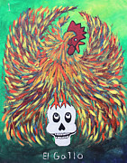 Dead Chicken Prints - El Gallo Print by Sonia Flores Ruiz