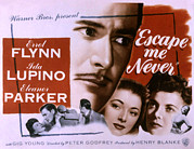 Errol Posters - Escape Me Never, Errol Flynn, Eleanor Poster by Everett