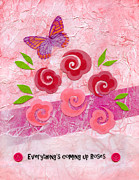 Vellum Prints - Everythings Coming Up Roses Print by Carla Parris