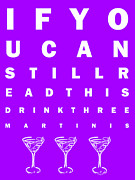 Mixed Drink Digital Art Acrylic Prints - Eye Exam Chart - If You Can Read This Drink Three Martinis - Purple Acrylic Print by Wingsdomain Art and Photography