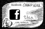 Laughzilla Drawings - Facebook Changed Again F This by Yasha Harari