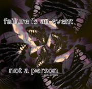 Advise Framed Prints - Failure Is An Event Framed Print by Irma BACKELANT GALLERIES