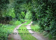 Journeys Prints - Faith is a Journey Print by Carol Groenen