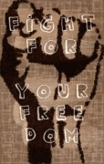 Punch Digital Art Prints - Fight for your Freedom Print by Andrea Barbieri