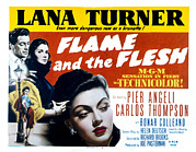 Love Triangle Posters - Flame And The Flesh, Carlos Thompson Poster by Everett