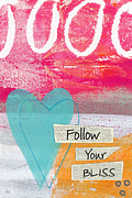 Heart Mixed Media Posters - Follow Your Bliss Poster by Linda Woods