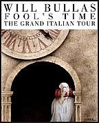 Italian Paintings - Fools Time...The Grand Italian Tour. by Will Bullas