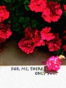 Bdmeredith Prints - For Me There Is Only You Print by Brian D Meredith