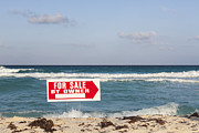 Home Ownership Prints - For Sale By Owner. Sign On Beach. Sea Print by Bryan Mullennix
