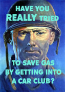 Car-club Posters - Gas Conservation Poster by War Is Hell Store