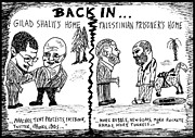 Laughzilla Drawings - Gilad Shalit and Palestinian prisoner back home cartoon by Yasha Harari