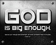 Black And White Religious Art Framed Prints - God Is Big Enough - 2 Framed Print by Shevon Johnson