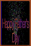 To My Father Prints - Happy Fathers Day Card Print by Debra     Vatalaro