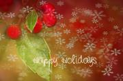 Berry Photo Posters - Happy Holidays Poster by Rebecca Cozart
