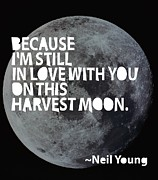 Quote Digital Art Posters - Harvest Moon Poster by Cindy Greenbean