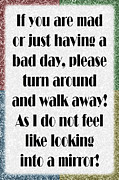 Signage Posters - Having A Bad Day Poster by Andee Photography