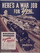 Railroad Workers Art - Heres a War Job for You by Purcell Pictures