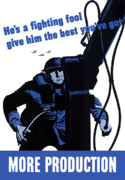 World War Posters - Hes A Fighting Fool Give Him The Best Youve Got Poster by War Is Hell Store