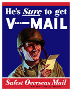 United States Government Prints - Hes Sure To Get V-Mail Print by War Is Hell Store