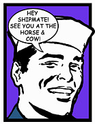 Boot Camp Digital Art Posters - Hey Shipmate Horse and Cow Poster by Suzanne  Frie