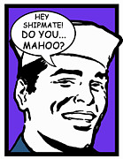 Boot Camp Digital Art Posters - Hey Shipmate Mahoo Poster by Suzanne  Frie