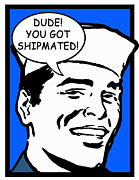 Joke Drawings - Hey Shipmate by Rittenhouse