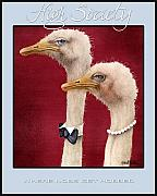Ostrich Posters - High Society... Poster by Will Bullas