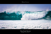 Surf Lifestyle Acrylic Prints - High Surf Season - Maui Hawaii Posters Series Acrylic Print by Denis Dore