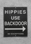 Black And White Posters - Hippies Use Backdoor Poster by Troy Montemayor