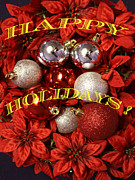Holiday Greetings Posters - Holiday greetings Poster by Gary Brandes
