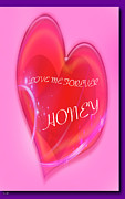 Hearts Devotion Prints - Honey Happy Valentines Day Print by Debra     Vatalaro