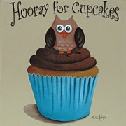 Cupcake Art Posters - Hooray for Cupcakes Poster by Catherine Holman