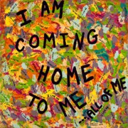 Outsider Art Paintings - I Am Coming Home To Me ...All of Me by MaryAnn Kikerpill