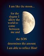 Christian Poster Acrylic Prints - I Am Like the Moon Acrylic Print by Cindy Wright