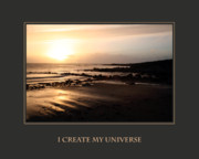 Self Help Posters - I Create My Universe Poster by Donna Corless