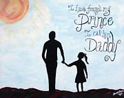 I Found My Prince I Call Him Daddy Print by Brandy Nicole Clark