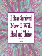 Healing Posters Digital Art Framed Prints - I Have Survived Framed Print by  Laurie Homan