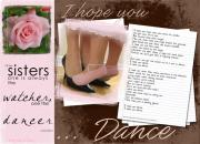Picture A Moment Mixed Media Posters - I Hope You Dance Sister Poster by Kathy Tarochione