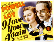 Myrna Posters - I Love You Again, Myrna Loy, William Poster by Everett