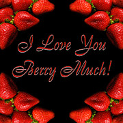 Health Food Digital Art Posters - I Love You Berry Much Poster by Andee Photography