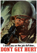 Wwii Propaganda Metal Prints - I Need You On The Job Full Time Metal Print by War Is Hell Store